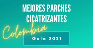 guía mejores parches cicatrizantes en Colombia