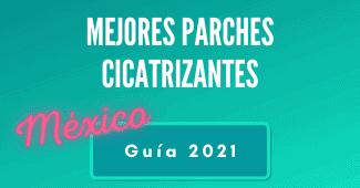 guía mejores parches cicatrizantes en México