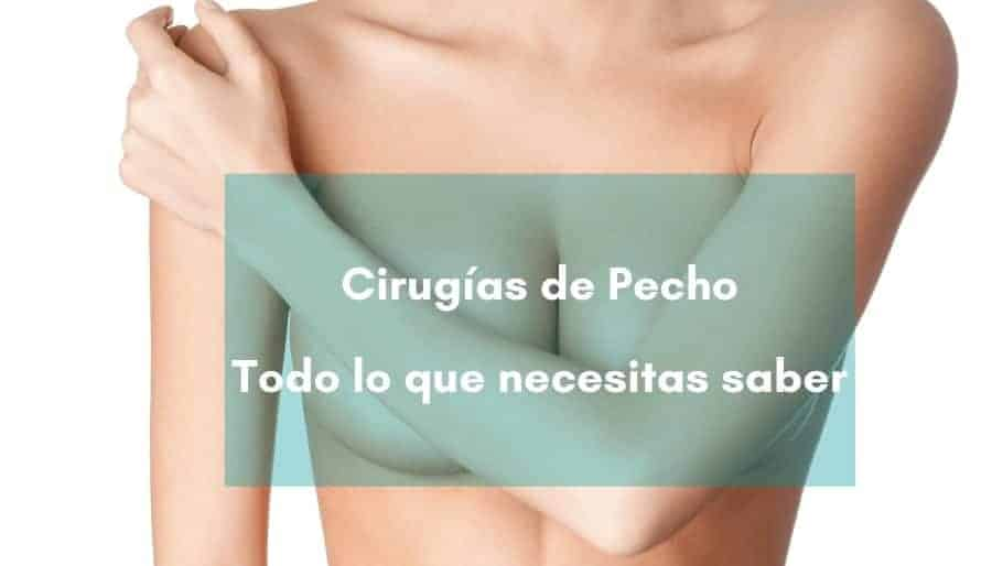 Todo lo que necesitas saber sobre las cirugías de pecho y sus cicatrices: mamoplastia, mastopexia, reconstrucción mamaria